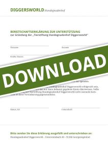 Download PDF-Datei Bereitschaftserklärung zur Unterstützung der Gründung der Tierstiftung Hundegnadenhof Diggersworld