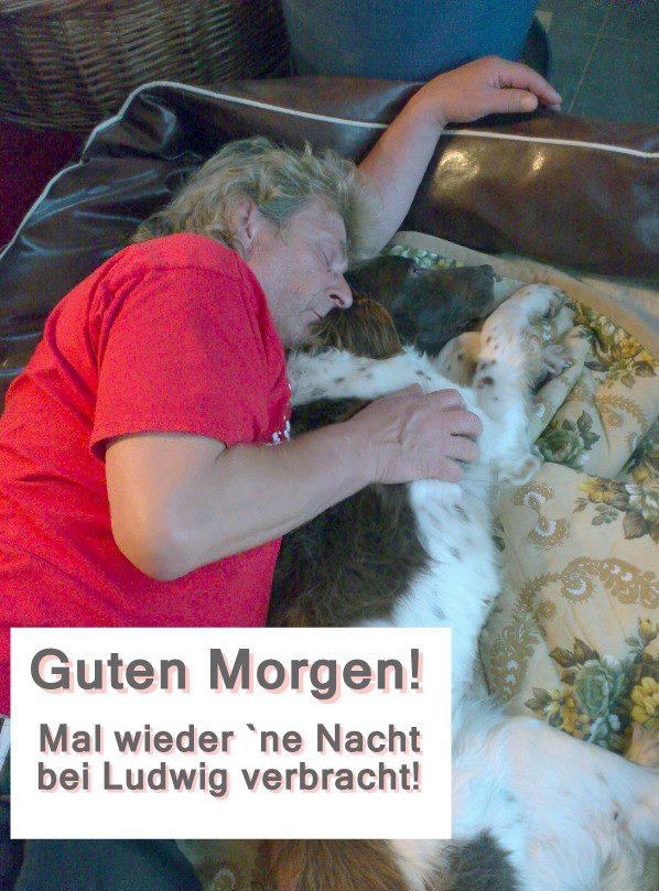 Werner und Ludwig: Mal wieder eine Nacht bei Ludwig verbracht